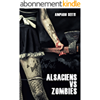 Alsaciens vs Zombies