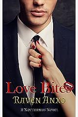 Love Bites: A Nocturnus Novel Kindle Edition