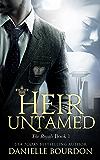 Heir Untamed (Latvala Royals Book 1)
