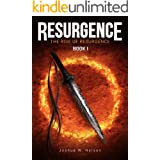 Resurgence: The Rise of Resurgence Book I