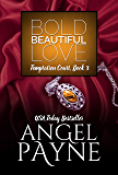 Bold Beautiful Love -- A Temptation Court Contemporary Romance: Temptation Court: Passion in New York