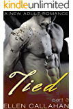 Tied - Part Three (The Tied Series)