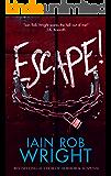 Escape! : A Novel of Horror & Suspense (Dark Ride: A Novel of Horror & Suspense)