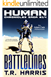 Battlelines (The Human Chronicles Saga Book 14)