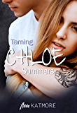 Taming Chloe Summers (Fall For Me Book 2)