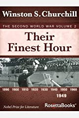 Their Finest Hour: The Second World War, Volume 2 (Winston Churchill World War II Collection)