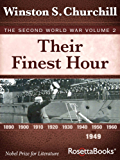 Their Finest Hour: The Second World War, Volume 2 (Winston Churchill World War II Collection) (English Edition)