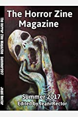 The Horror Zine Magazine Summer 2017 Kindle Edition
