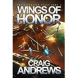 Wings of Honor (The Forgotten Fleet Book 1)
