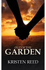 Out of the Garden Kindle Edition