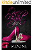 One Night Stand: A Steamy Contemporary Romance (Chance Encounters Book 1)