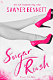 Sugar Rush: A Sugar Bowl Novel (English Edition)