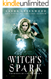 Witch's Spark (Thornheart Coven Book 2)