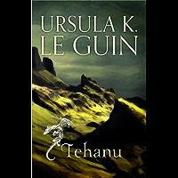 Tehanu: The Fourth Book of Earthsea (The Earthsea Quartet 4) (English Edition)