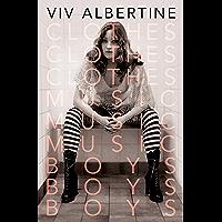 Clothes, Clothes, Clothes. Music, Music, Music. Boys, Boys, Boys.: A Memoir book cover