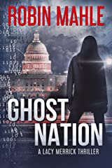Ghost Nation (The Lacy Merrick Thrillers Book 4)