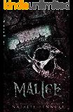 Malice (Dahlia Saga Book 1)