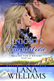 A Knight's Temptation (Falling For A Knight Book 2)