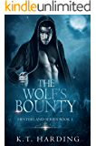 Hinterland Series Book 1: The Wolf's Bounty
