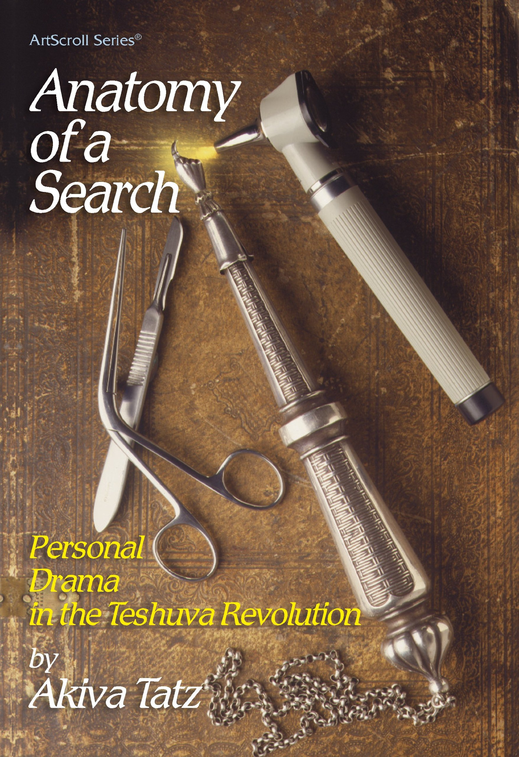 Anatomy Of A Search Personal Drama In The Teshuva Revolution The