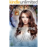The Right Time for Love: A Time Travel Romance