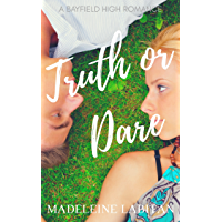 Truth or Dare: A Bayfield High Romance Book 1 (Bayfield High Series) (English Edition)