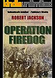 Operation Firedog (Yeoman Series Book 9)