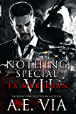 Nothing Special VII: EX Meridian