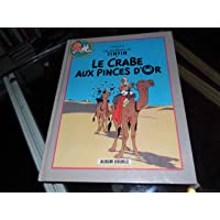 Le crabe aux pinces d'or Suivi de Tintin au pays de l'or noir (Les aventures de Tintin)