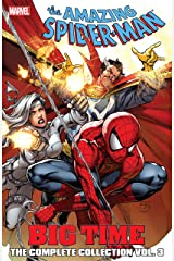 Spider-Man: Big Time: The Complete Collection Vol. 3 (Amazing Spider-Man (1999-2013)) Kindle Edition
