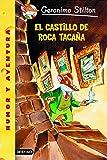 Stilton 04: el castillo de roca tacaña (Geronimo Stilton)