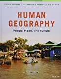 Human Geography: People, Place, and Culture, Eleventh  Edition