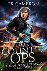 Counter Ops: An Urban Fantasy Action Adventure in the Oriceran Universe (Federal Agents of Magic Book 3) Kindle Edition