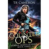 Counter Ops: An Urban Fantasy Action Adventure in the Oriceran Universe (Federal Agents of Magic Book 3)