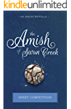 Sweet Competition (The Amish of Swan Creek Book 1)
