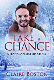 Take a Chance (The Flanagan Sisters Book 5)