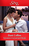 Mills & Boon : Xenakis's Convenient Bride (The Secret Billionaires)