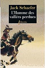 L'Homme des vallées perdues (Libretto t. 383) (French Edition) Kindle Edition