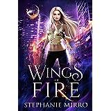 Wings of Fire: An Urban Fantasy Romance (The Last Phoenix Book 1)