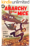 Anarchy of the Mice (Third Chance Enterprises Book 1)