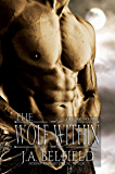 The Wolf Within (Holloway Pack Book 1)