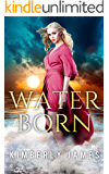 Water Born (The Emerald Series Book 1)