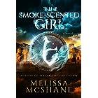 The Smoke-Scented Girl (Dalanine Book 1)