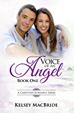 Voice of an Angel : A Christian Romance