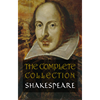 Shakespeare: The Complete Collection (English Edition)