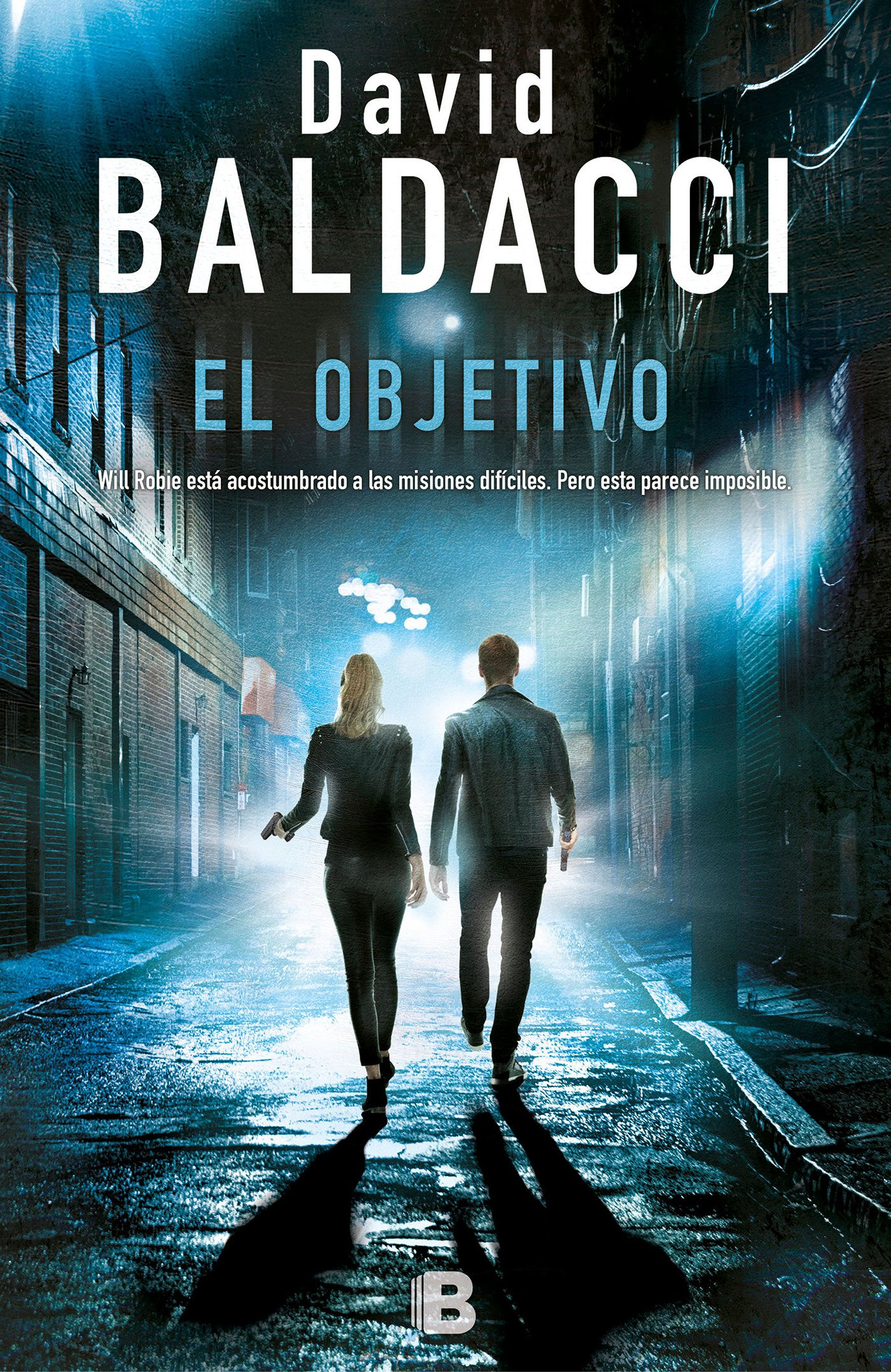 Amazon.com: El objetivo / The Target (Serie Will Robie) (Spanish Edition) (9788466662680): David Baldacci: Books