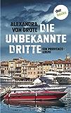 Die unbekannte Dritte: Ein Provence-Krimi