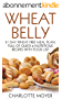 WHEAT BELLY: GLUTEN FREE: 21 Day Wheat-Free Meal Plan, Full of Quick and Nutritious Recipes with Food List (Slow Cooker, Low Carb, Grain Free, Weight Loss) (English Edition)