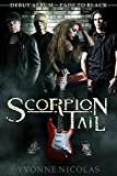 Scorpion Tail: Debut Album ~ Fade To Black