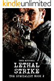 LETHAL STRIKE (The Specialist Book 2)